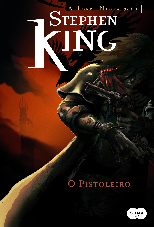 """Capa do livro """"A Torre Negra: O Pistoleiro"""""""